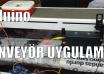 arduino_ile_konveyor_uygulamasi