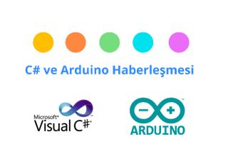 c# ve arduino haberleşmesi