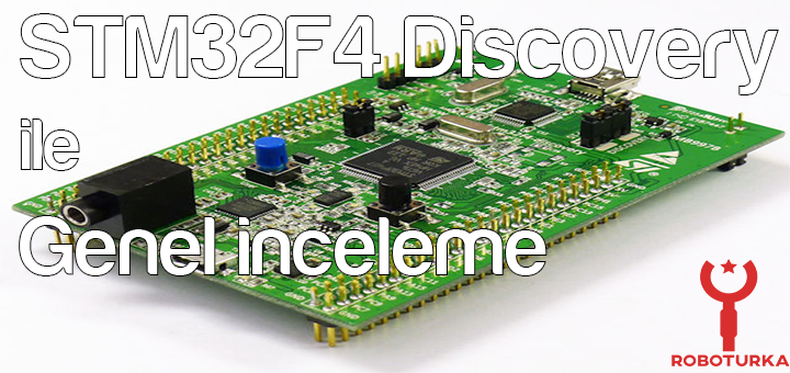 stm32f4_discovery_ile_genel_inceleme